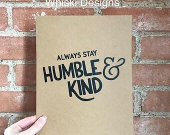 Humble & Kind 8 x 10 Print