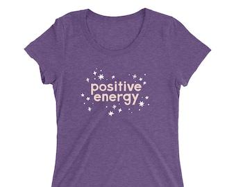 Positive Energy | Ladies' t-shirt