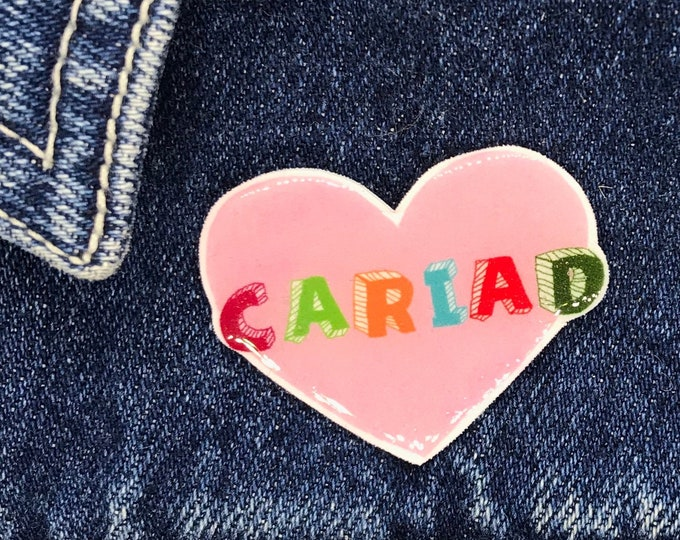 Cariad Pin, Badge, Hand Made, mothers day, christmas gift, birthday gift, Valentines, Galentines, Welsh for Love