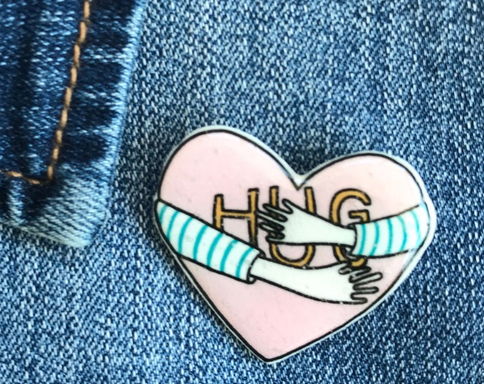 Hug Pin, Badge, Hand Made, mothers day, christmas gift, birthday gift, Valentines, Galentines, Miss You