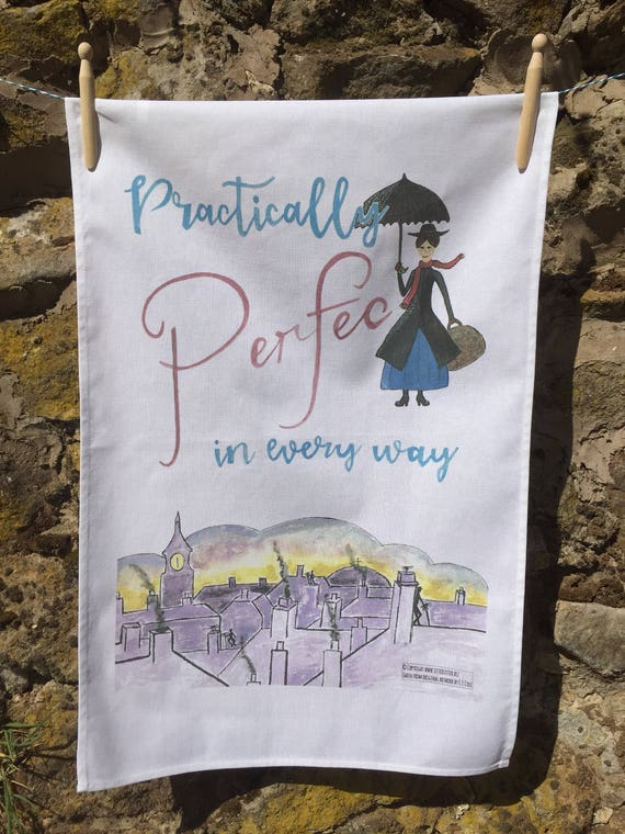 Tea Towel - Practically Perfect in every way - Mary Poppins, Mother's Day, gift, friend, birthday, london, vintage, england, british