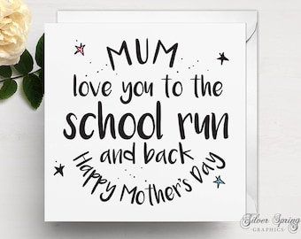 Mother's Day Card School Run Card