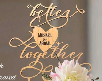 Better Together cake topper. Wedding cake topper Better Together. Wood cake topper for wedding. Better Together wedding cake topper.