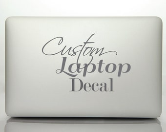 Custom Laptop Decal | Motivation Sticker | Personalized Mac Book Computer Decal | Apple MacBook | Made to order | Inspiration Decal | Funny