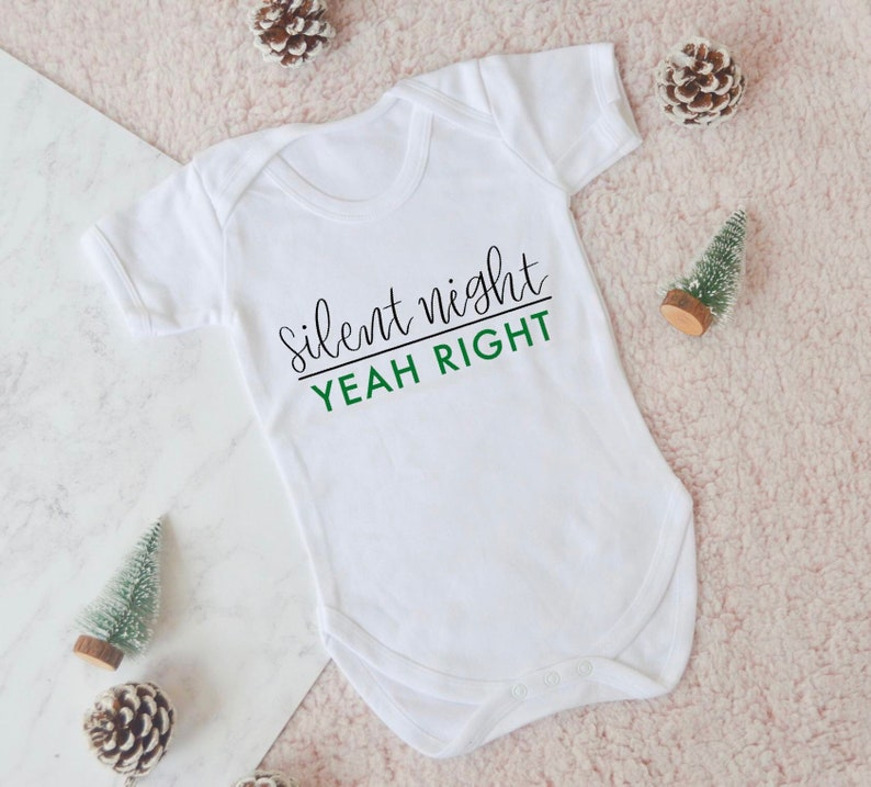 Silent night baby grow xmas baby grow silent night yeah right clothing baby clothing christmas kids clothing funny christmas quote