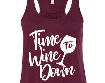 Time To Wine Down, Wine Tank, Funny Wine Shirt, Cute Wine Shirt
