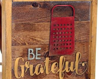 Be Grateful Kitchen Box Sign