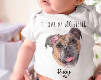 Custom Dog Baby Infant Bodysuit Onesie, Pet Drawing Bodysuit, Dog Photo Bodysuit, Big Brother Onesie, Big Sister Onesie, gift for Mums Dads