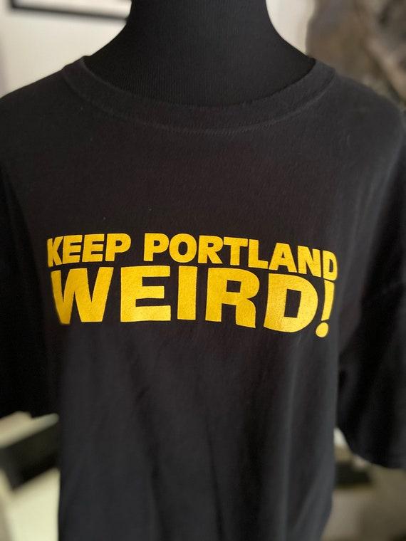 Keep Portland Weird Tee T-Shirt Size XL