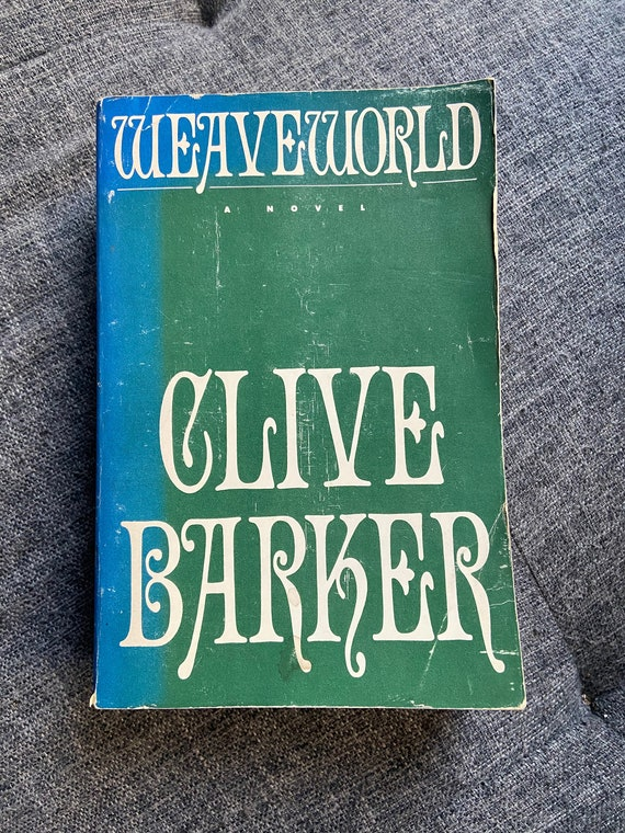Uncorrected Proof of Clive Barker's Weaveworld