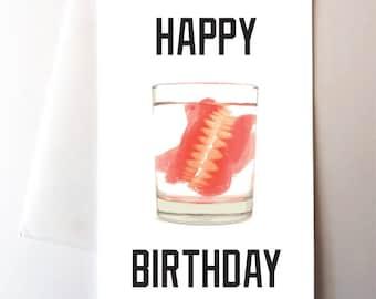 Dentures Funny Birthday Card