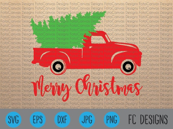 Old Truck With Christmas Tree.Sale Christmas Tree Truck Old Truck Vintage Antique Svg Cricut Silhouette Christmas Tree Truck Design File
