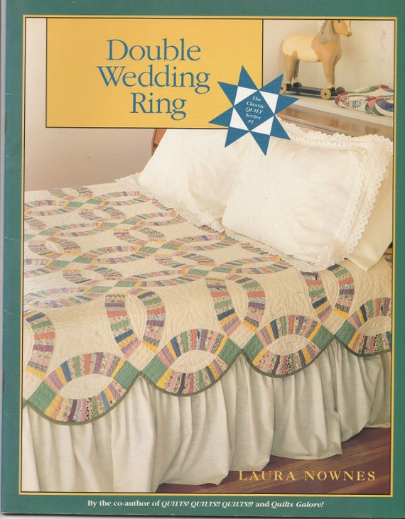 Double Wedding Ring Quilt Pattern Book Laura Nownes Quilt Etsy