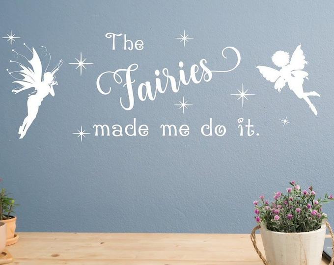 Fairy wall decal, fairy decals, pixie wall art, magic fairy, girls room decor // The fairies made me do it