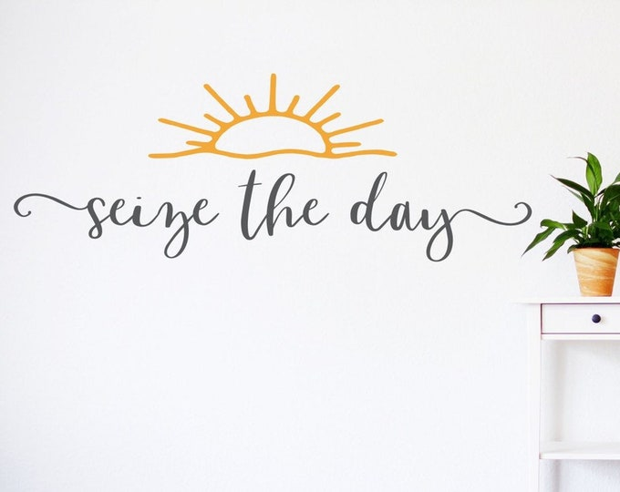 Seize the day wall decal, carpe diem decal