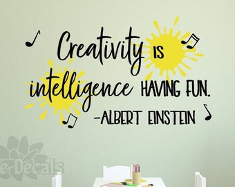 """Craft room wall decor, wall decal, playroom decal, einstein quote """"Creativity is intelligence having fun"""""""