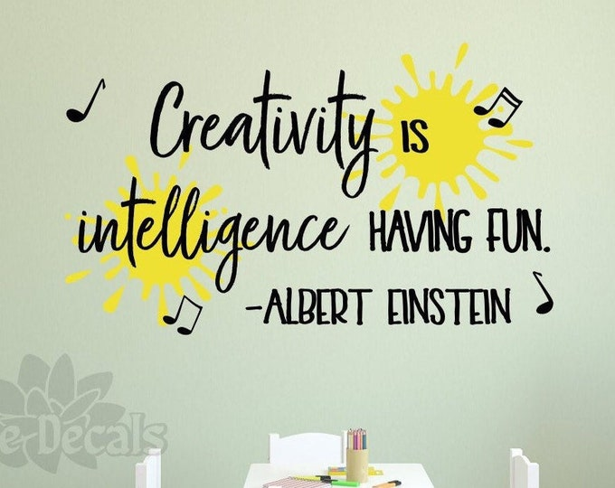 "Craft room wall decor, wall decal, playroom decal, einstein quote ""Creativity is intelligence having fun"""
