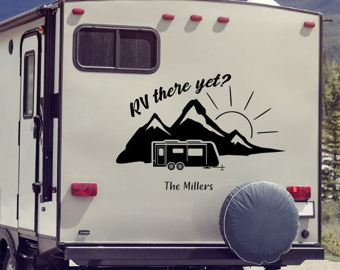 RV there yet, motorhome decal, rv camper decal, camper trailer decal, rv there yet decal, travel trailer decal, custom rv decal