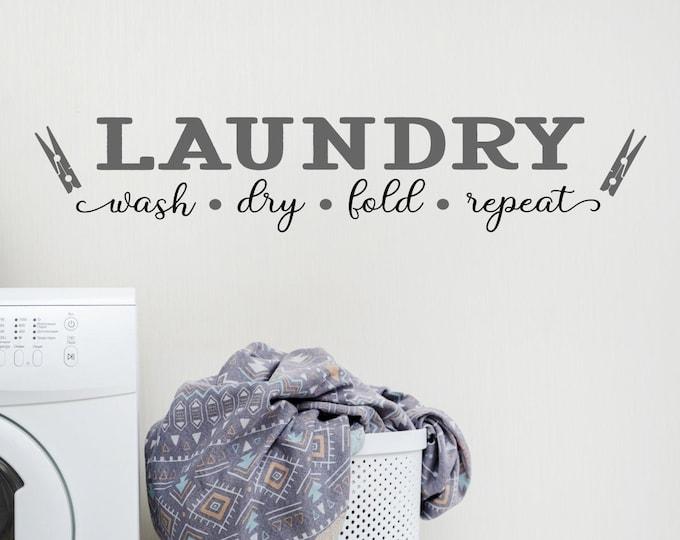 Laundry room decor wall decal. laundry room sign, laundry sign, laundry room art, vinyl decal, laundry wall decor, wash dry fold repeat