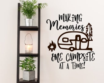 Making memories, RV decal, happy campers, rv life, rv decor, camper decals, rv wall decal, one campsite at a time