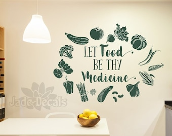 Food wall decal, food quote decal, Let food be thy medicine decal//  vegetable wall art