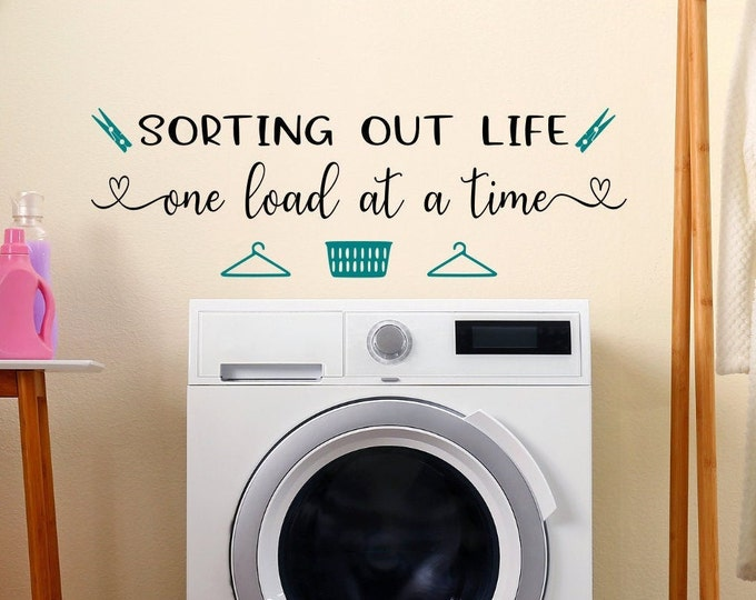 Laundry room wall decal, laundry room decal, laundry wall art, laundry decal, laundry room decor, sorting out life one load at a time