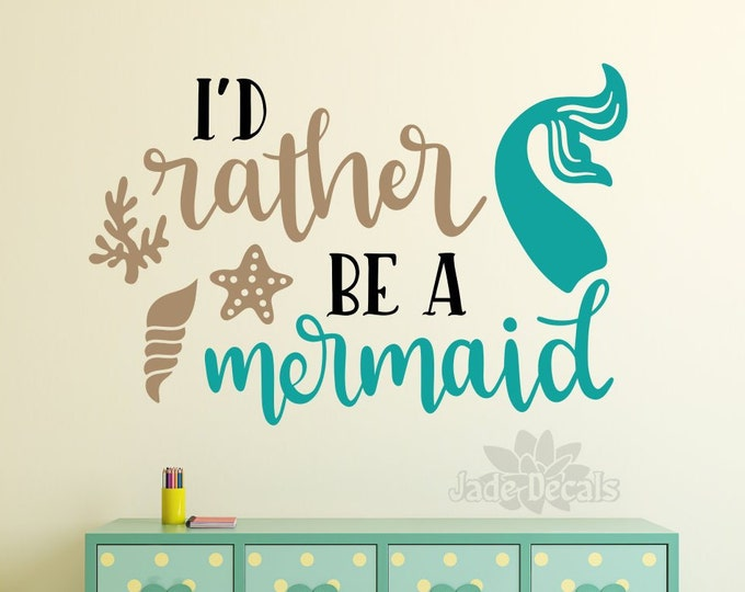 Mermaid wall decal, girls room decor, mermaid decor, mermaid decal // I'd rather be a mermaid