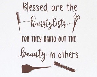 Hair salon decal, Hair stylist decal, Beauty salon decal, salon wall decal, Hairstylist gift - Blessed are the hairstylists