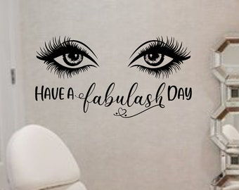 Salon eyelash extension wall decal, Beauty salon wall decor, Have a fabulash day, eyelashes wall decor