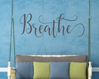 Breathe decal, just breath, inhale exhale, vinyl decal, laptop decal, car decal, wall decal