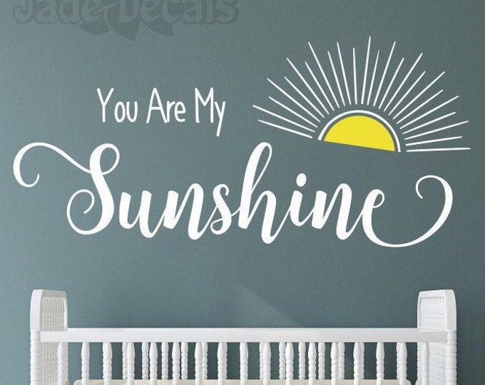 You are my sunshine decal, sunshine wall decal, yellow sun decal, sunshine nursery art, my only sunshine