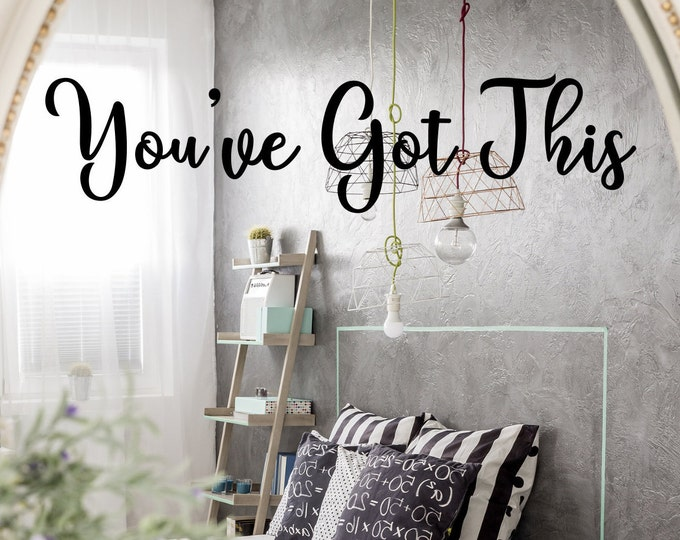 Youve got this mirror decal affirmation wall decal sticker // you've got this