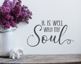 It is well with my soul, wall decal, laptop decal, mirror decal, affirmation, christian decal, inspirational decal, decals for women