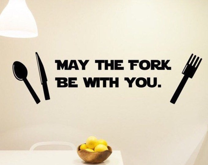 May the Fork Be with You, fork wall decor, fork and spoon, kitchen wall decal, star wars wall decal, star wars wall art, star wars decal