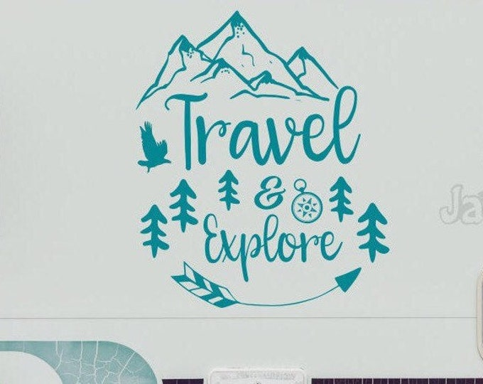 Travel rv decal, RV travel decal, travel and explore, travel decal, explore decal, mountain rv decal, travel wall decor, custom rv decals