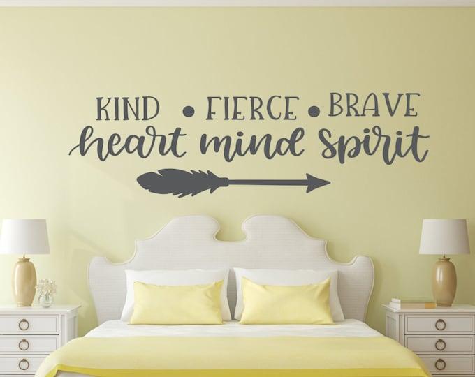 Girls room wall art, Kind heart, fierce mind, brave spirit, wall decal, motivational decal, inspirational gift, motivational quote