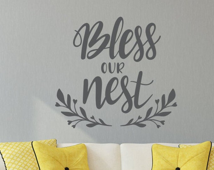 Bless our nest wall decal, bless our home, farmhouse wall decor, blessings wall art, bless this house, house warming gift