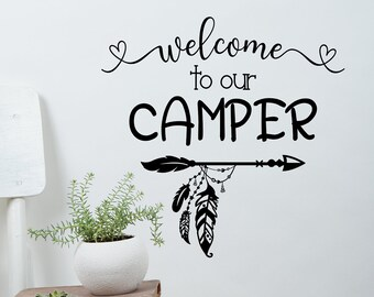 Welcome to our camper, camper door decal, Welcome to our trailer, welcome rv decal, camper decal, camper wall decal, rv door decal