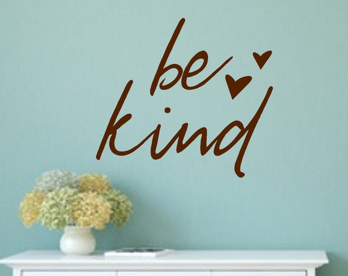 Be kind decal, be kind wall decal, be kind wall art, classroom decal, classroom wall art, playroom decal, playroom decor, daycare decor