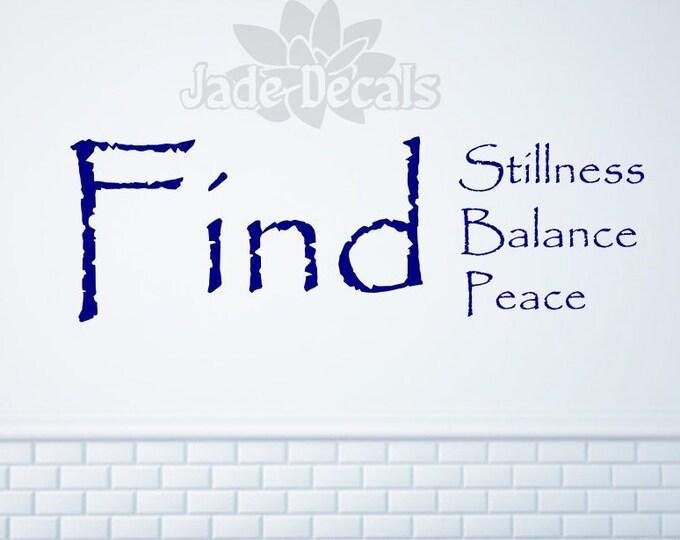 Yoga studio wall decal, Find stillness find balance find peace decal // yoga studio decor