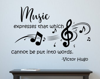Music quote, wall decal, music teacher gift, Victor Hugo quote, music wall decor, music wall art, music quotes