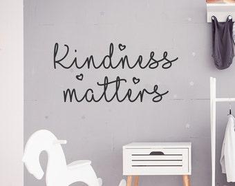 Kindness matters, be kind, wall decal, wall decor, playroom decor, preschool decor, kindness decal, always be kind, playroom wall art