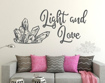 Light and Love wall decal, crystal wall art, reiki decor