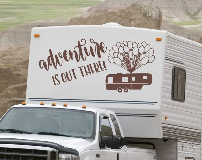 Adventure is out there, RV decal, happy campers, rv life, rv decor, camper decals, rv wall decal