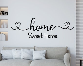 Home sweet home wall decal, family wall decal, home sweet home sign, new home gift,