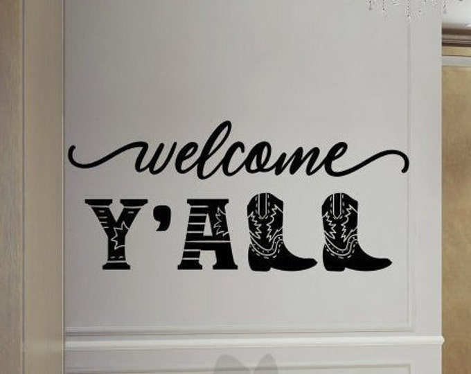 Welcome decal, southern decor, welcome y'all, welcome yall, wall decal, welcome wall decal, front door decal, entryway decor