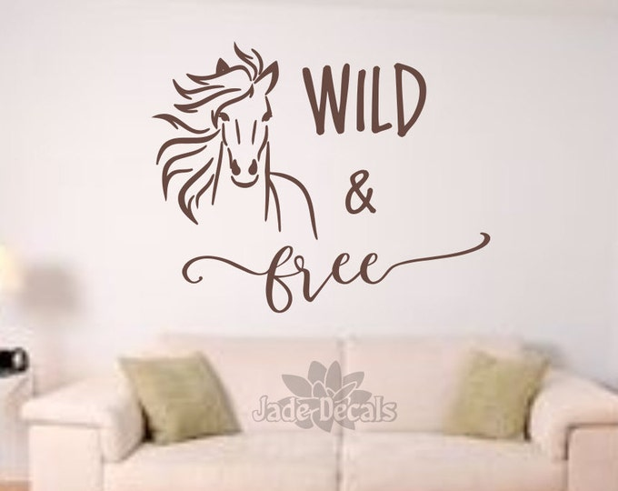 Horse wall decal, wild and free, free spirit, run wild and free, horse decal, horse wall art,