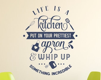 Kitchen wall decal, baking wall decal, kitchen wall art, life is like, kitchen wall decor, baking decal - Life is a kitchen