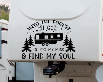 RV Camping decal, And into the forest I go decal, nature decal, camper decor, camping wall art, and into the woods I go, forest wall decal