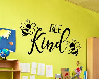 Be kind wall decal, Bee kind decal, be kind decal, always be kind, montessori, preschool, classroom decal, playroom wall art, bee wall decor